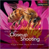 Closeup Shooting A Guide to Closeup, Tabletop, & Macro Photography by Cyrill Harnischmacher