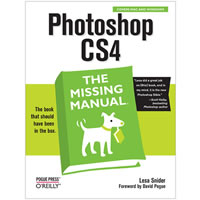 O'Reilly MediaPhotoshop CS4 The Missing Manual by Lesa Snider