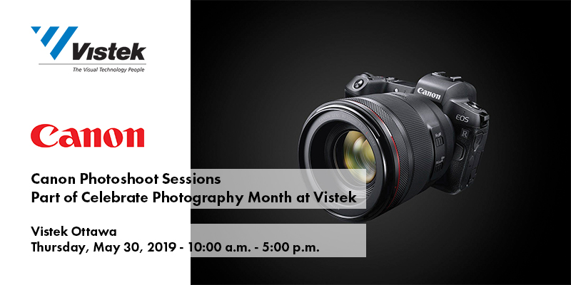 Canon Photoshoot Sessions - Vistek Ottawa
