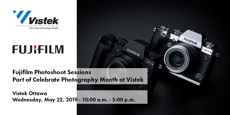 FUJIFILM Photoshoot Sessions Vistek Ottawa