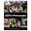 Digital Sports Photography Second Edition